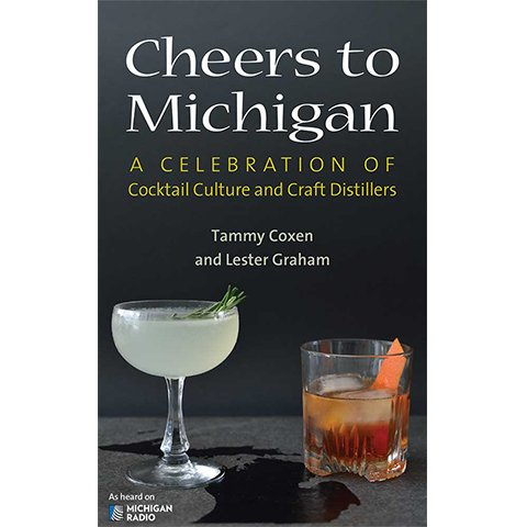 Cocktail Class: Cheers to Michigan